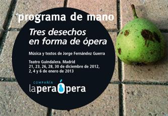 Programa_Tres_desechos_en_forma_de_Opera