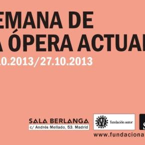 Semana de la ópera actual en la SalaBerlanga